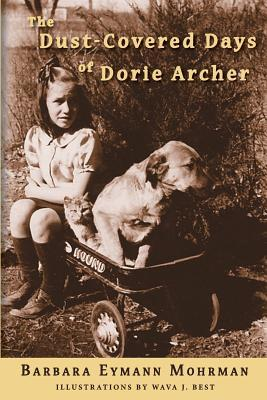 Dust-Covered Days of Dorie Archer ~ Mohrman