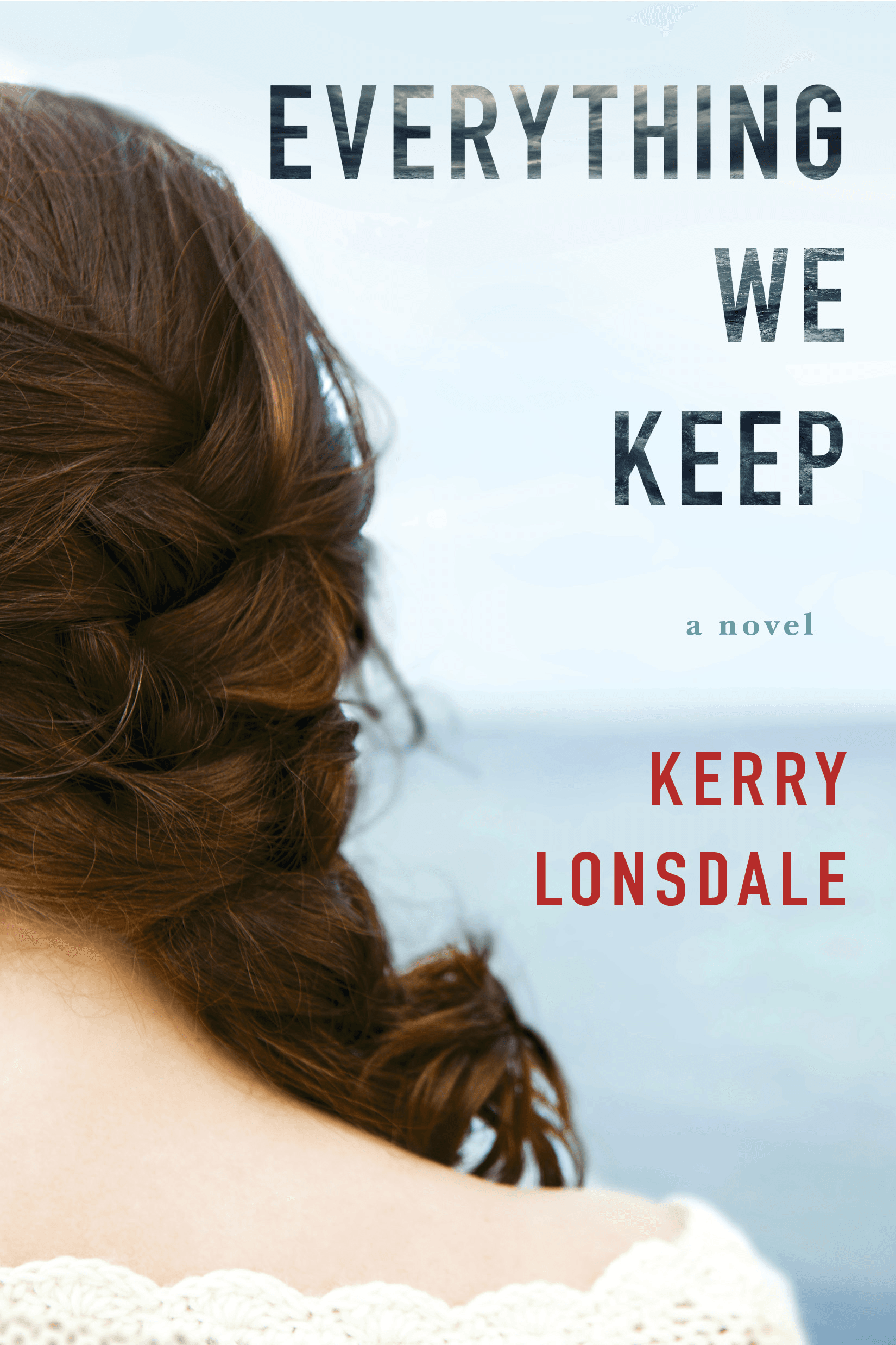 Everything We Keep ~ Lonsdale